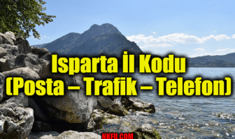 Isparta İl Kodu (Posta – Trafik – Telefon)