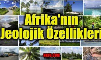 Afrika'nın Jeolojik Özellikleri