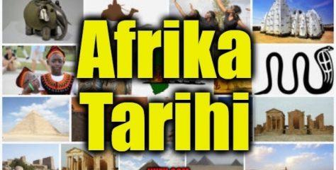 Afrika Tarihi (Kara Kıtanın Acı Dolu Tarihi)