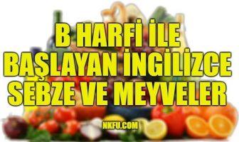 B Harfiyle Başlayan Sebze Meyveler