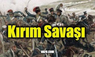 Kırım Savaşı Nedenleri ve Sonuçları