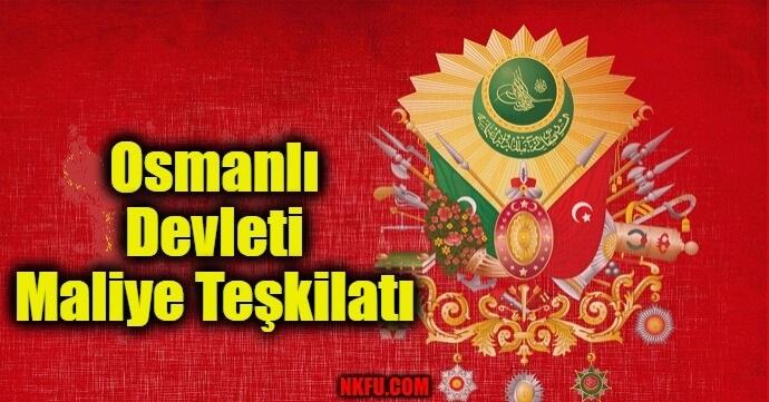 Osmanlı Devleti Maliye Teşkilatı