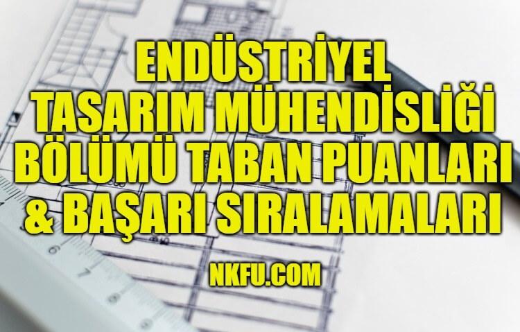 Endüstriyel Tasarım Mühendisliği
