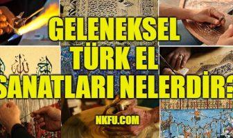Geleneksel Türk El Sanatları