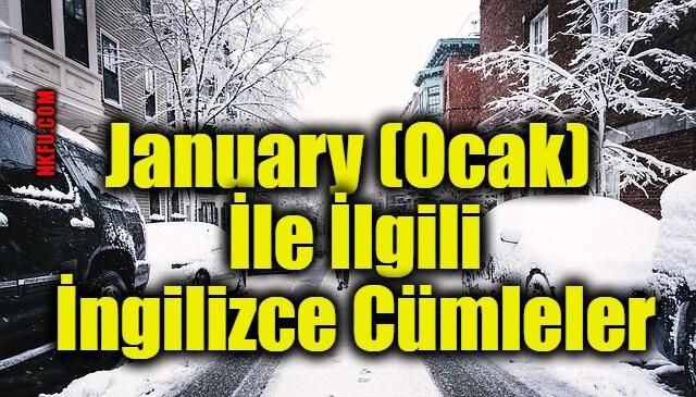 January (Ocak) İle İlgili İngilizce Cümleler