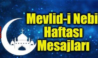 Mevlid-i Nebi Haftası Mesajları