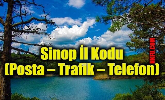 Sinop İl Kodu (Posta – Trafik – Telefon)