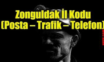 Zonguldak İl Kodu (Posta – Trafik – Telefon)