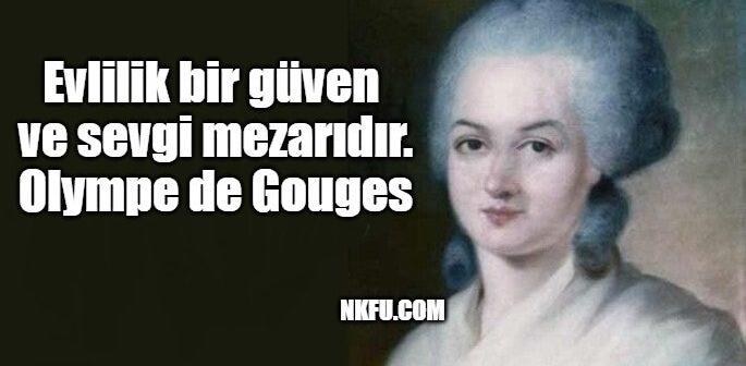 Olympe de Gouges Sözleri – Kadın Hakları Savunucusundan Anlamlı Sözler