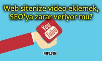 Web sitenize video eklemek, SEO'ya zarar veriyor mu?