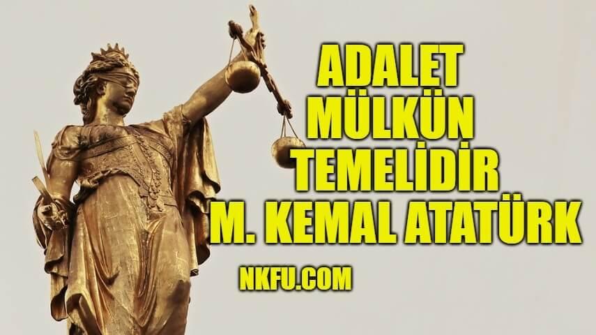 Adalet Mülkün Temelidir