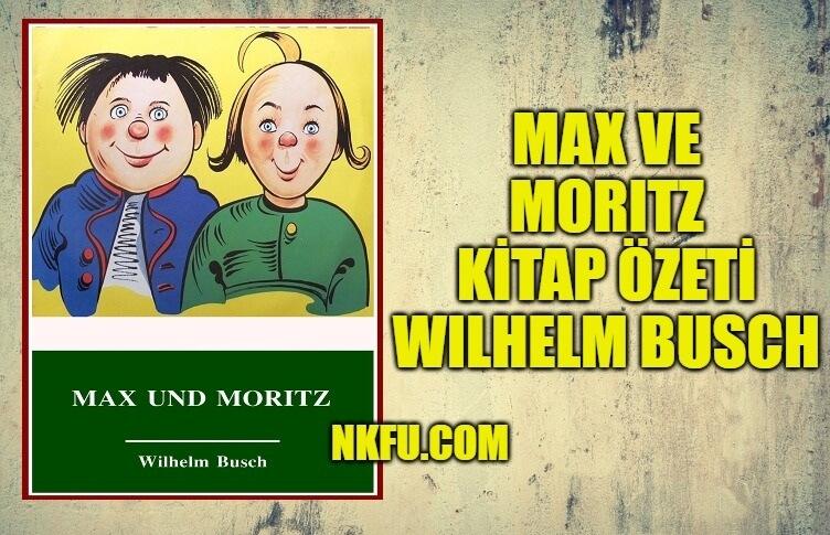 Max ve Moritz Kitap Özeti