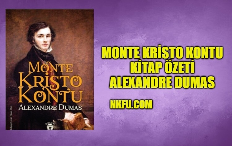 Monte Kristo Kontu Kitap Özeti