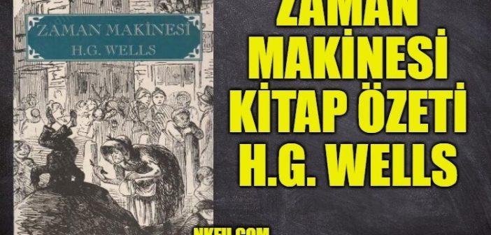 Zaman Makinesi Kitap Özeti Konusu Karakterler, H.G. Wells (Time Machine)