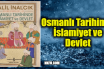 Osmanlı Tarihinde İslamiyet ve Devlet - (Halil İnalcık) - Kitap Yorumu
